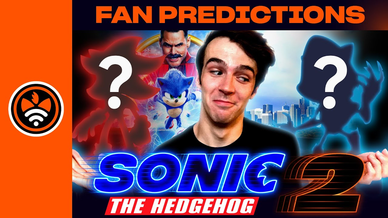 Fans Predict Sonic Movie 2?   Reviewing Fan-Submitted Sonic Movie Sequel Synopses!