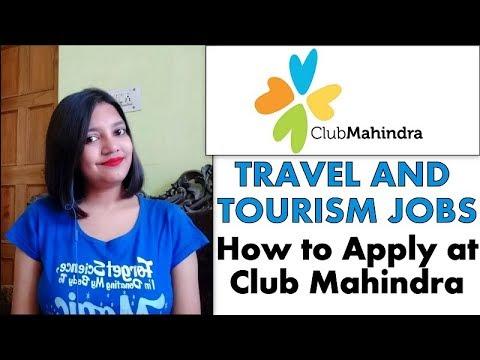Club Mahindra Jobs | Travel and Tourism Jobs | How to Apply at Club Mahindra | Full Detail