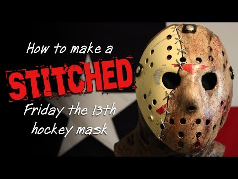 "How to Make a ""Stitched"" Friday the 13th Hockey Mask - DIY"