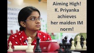 Priyanka K has done it! Scores her maiden WGM/IM norm!