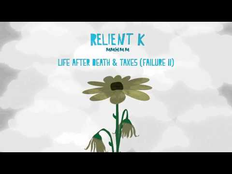 Relient K | Life After Death & Taxes (Official Audio Stream)