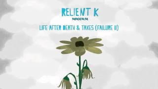 Watch Relient K Life After Death And Taxes Failure II video