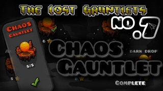 [UPDATED] Part 7! 'CHAOS GAUNTLET' [100% COMPLETE] - Dorami | Geometry Dash 2.1 [720*60p HD]