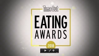 TIME OUT EATING AWARDS 2018 - THE MOVIE