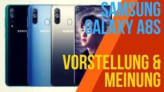 SAMSUNG GALAXY A8s - Vorstellung & Meinung - Deutsch