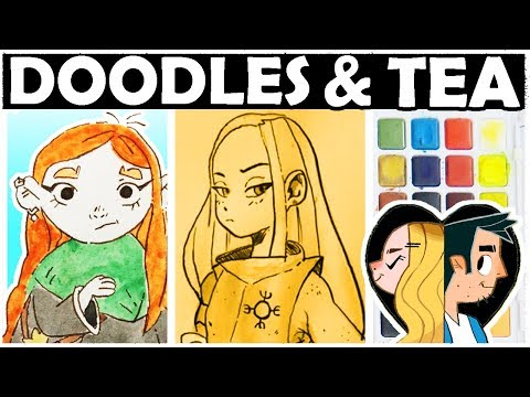 LETS PRETEND THIS WORKED - DOODLES AND TEA!