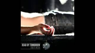 Watch Dead By Tomorrow Pariah video