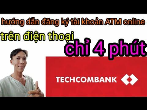 Hướng dẫn đăng ký tài khoản ATM TECHCOMBANK trực tuyến chỉ vài bước   Foci
