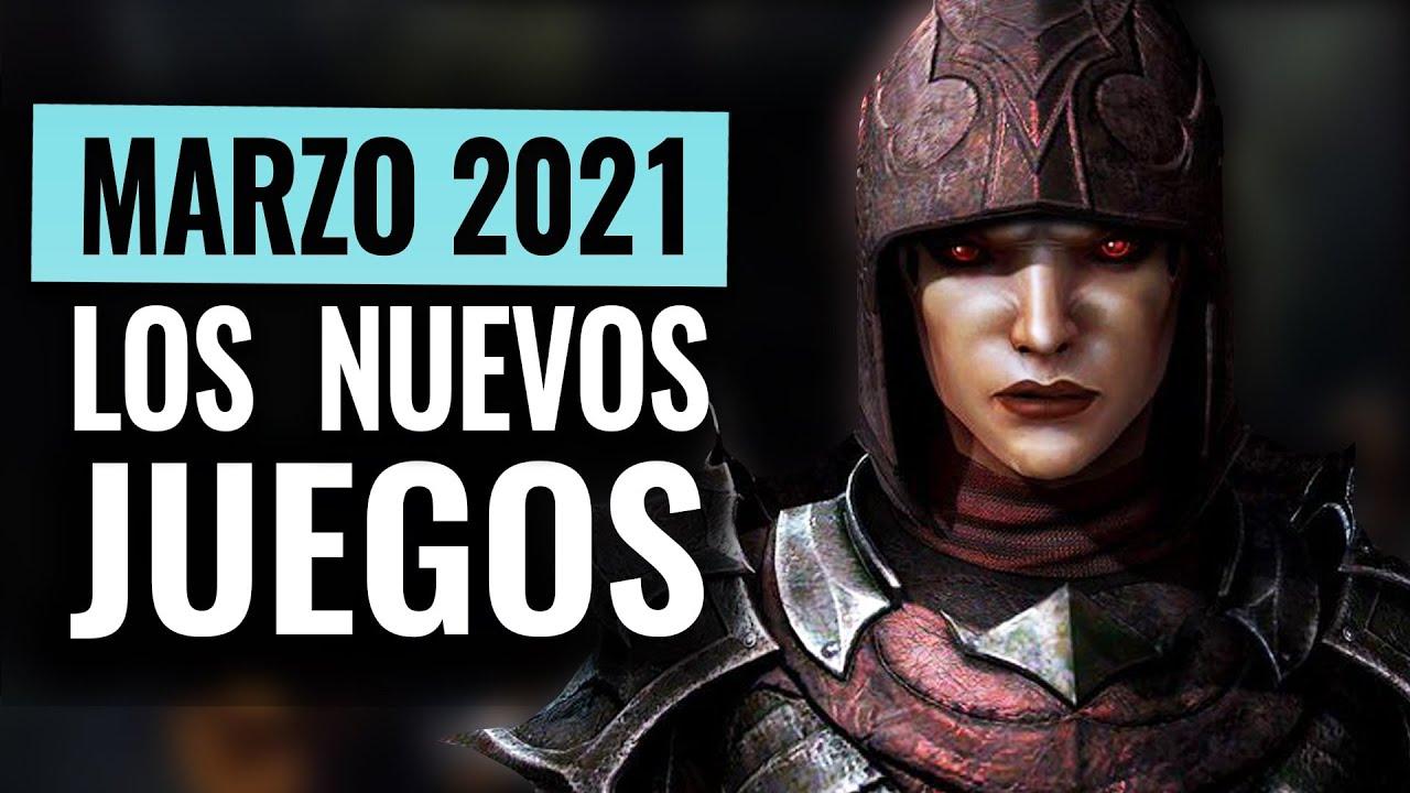 LOS NUEVOS JUEGOS MÁS ESPERADOS Y LANZAMIENTOS MARZO 2021