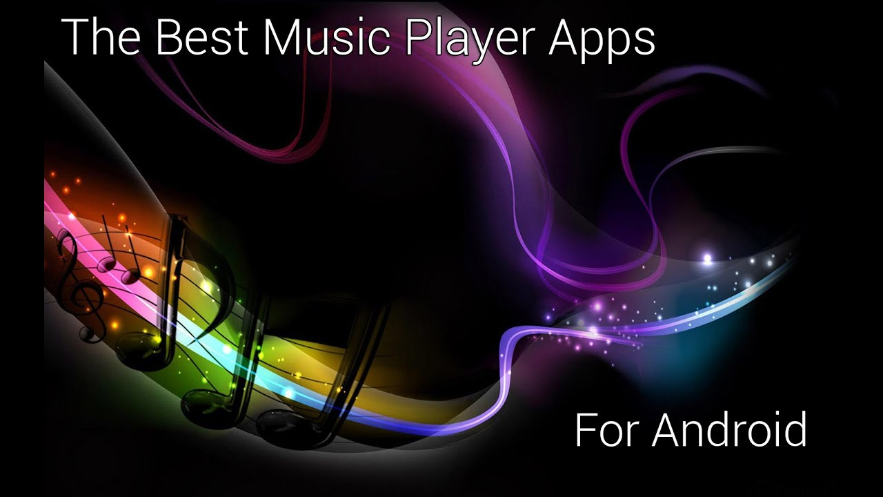 The Best Music Apps for Android! - YouTube