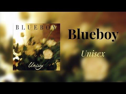 Blueboy - Unisex (Full Album)