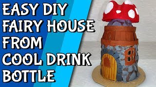 Easy DIY Fairy House from Cool Drink Bottle and Cardboard - Recycled Craft Ideas