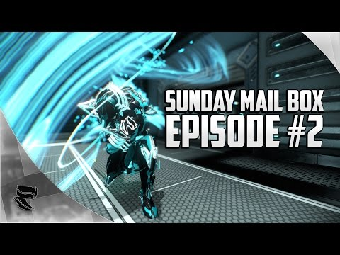 Warframe: Sunday mailbox Episode #2 | What to do when Warframe gets boring?