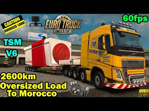 ETS 2 - Oversize Load 2600km to Morocco
