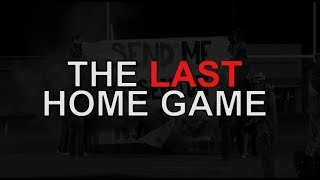 THE LAST HOME GAME (EMOTIONAL) #6