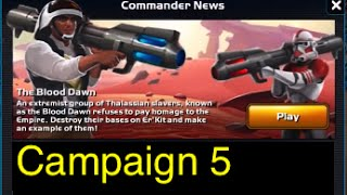 Campaign 5 (Mission 7-12): Star Wars: Commander - The Blood Dawn : Part 2
