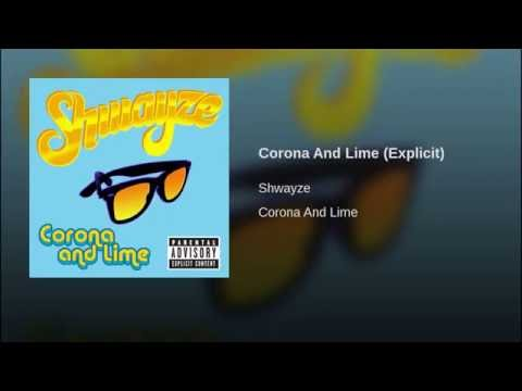 Corona And Lime (Explicit)