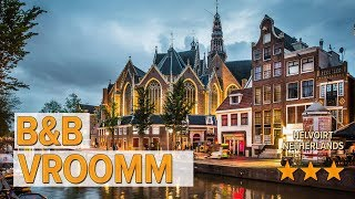 B&B Vroomm hotel review | Hotels in Helvoirt | Netherlands Hotels
