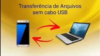 Como Transferir Arquivos do Celular Para o Computador Sem Cabo USB