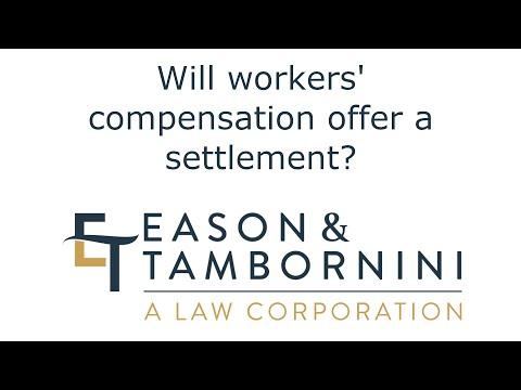 Workers' Compensation: Will workers' compensation offer a settlement in California?