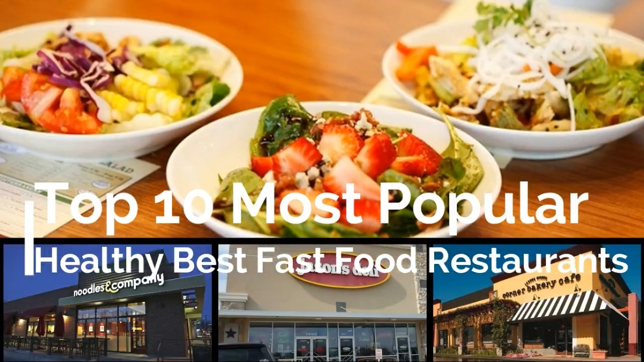 Hot news top 10 most popular healthy best fast food restaurants hot news top 10 most popular healthy best fast food restaurants forumfinder Gallery