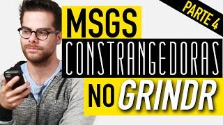 MENSAGENS CONSTRANGEDORAS NO GRINDR 4