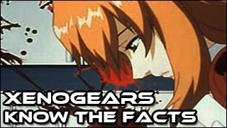 Xenogears - Know the Facts!