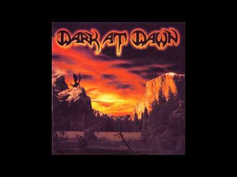 Dark At Dawn - On The Darkest Day