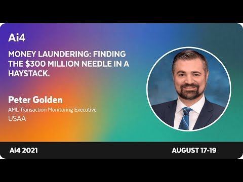 Money Laundering: Finding the $300 Million Needle in a Haystack
