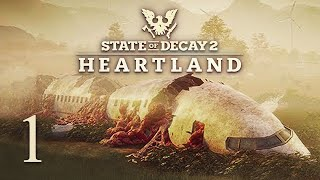 State of Decay 2: Heartland - Part 1 - RETURN TO TRUMBULL VALLEY