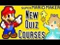 Super Mario Maker Top 7 NEW QUIZ Courses (Wii U)