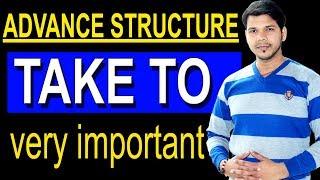 TAKE TO IN ENGLISH SPEAKING