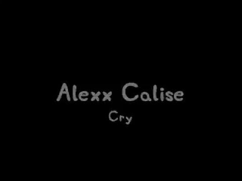 Alexx Calise - Cry Karaoke