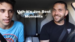 Ugh it's joe best moments