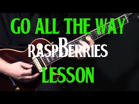 """how to play """"Go All the Way"""" on guitar by The Raspberries 