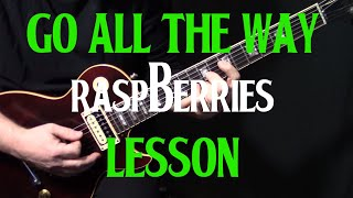 "Gambar cover how to play ""Go All the Way"" on guitar by The Raspberries 