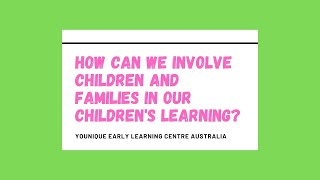 Q&A How can we involve children and families in our children's learning?