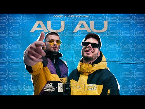 OGGIE X KATUSEVSKI - AU AU (OFFICIAL VIDEO)