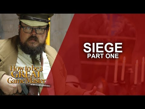 Great GM: Preparing to run an RPG Siege session - Game Master Tips GMTips