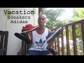 3 Adidas vacation shoes - Mr Stoltz 2017