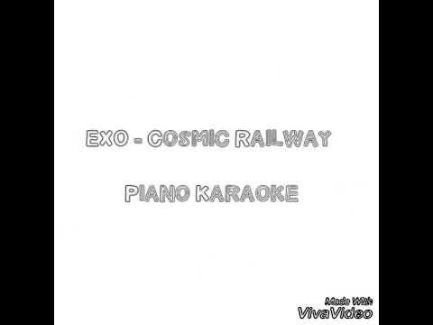 EXO (Cosmic Railway) Piano instrumental KARAOKE ESPAÑOL
