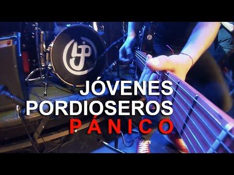Jóvenes Pordioseros - Pánico (video oficial)