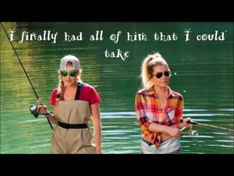 Shut Up and Fish by Maddie and Tae with lyrics