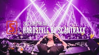 24/7 Stream | Hardstyle by Scantraxx - Best Of Euphoric, Raw & Classic