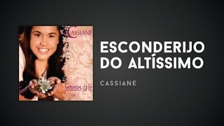 Cassiane - Esconderijo do Altíssimo