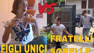 FIGLI UNICI VS FRATELLI E SORELLE - DIFFERENZE