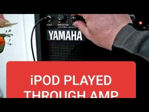iPod Played Through Amp etc.