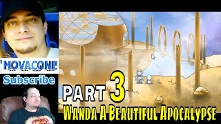 Wanda A Beautiful Apocalypse | Part 3 PC | #wandagame