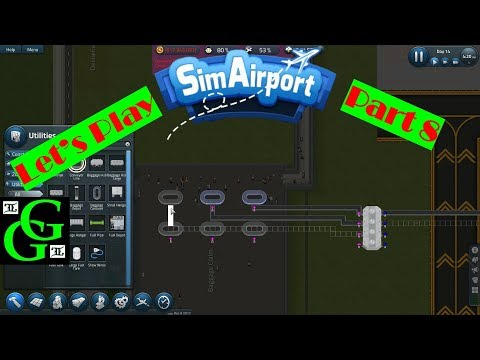 Sim Airport  - Let's Play!  - Remodel and Baggage Claim! -  Part 8