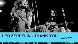 Thank you - Led Zeppelin cover - Claudio Cicolin